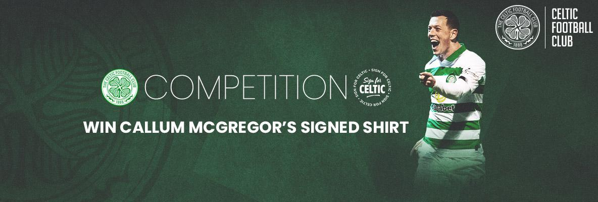 Win a Celtic shirt signed by Callum McGregor